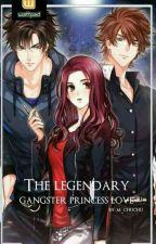 The Legendary Gangster princess love by M_chuchu