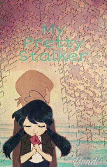 My Pretty Stalker.~ [Felix X Bridgette]