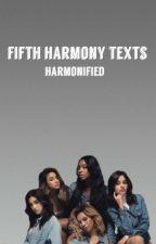 Fifth Harmony Texts  by hxnsens