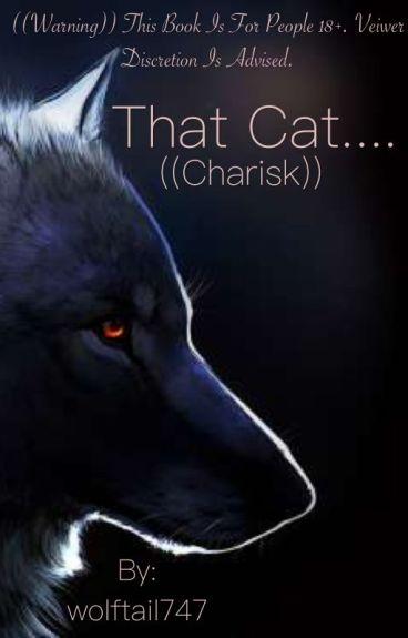 That Cat (Charisk)