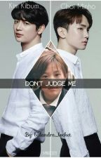 Don't Judge Me [MinKey] by balandra_locket