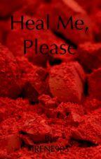 Heal Me, Please by IRENE903