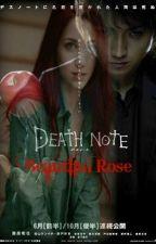 ~Beautiful Rose~ {Death Note movie version} by Scarlett_Wolf
