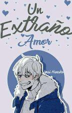 Un extraño amor. [ Sans x Reader ]  by ImaiHanako