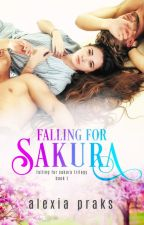 Sakura - A Secret Kiss: A Reverse Harem Romance (The Princetons, #1) by AlexiaPraks