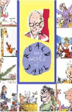 The World of Roald Dahl by skye_wolverine7