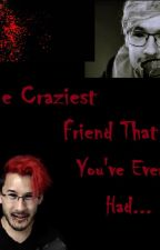 The Craziest Friends That You've Ever Had (An Antiseptiplier Fanfic) by starrymark