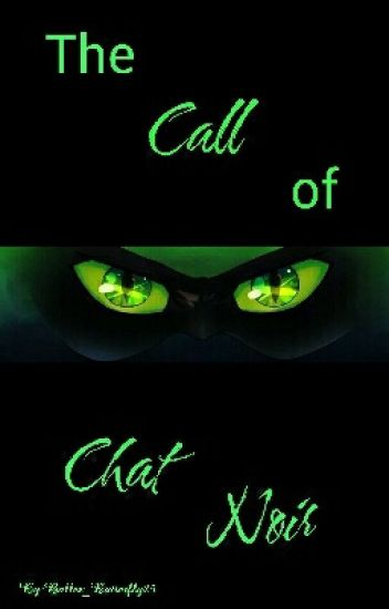 The Call of Chat Noir (On Hiatus)