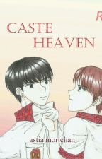 Caste Heaven | Remake | Meanie Couple| Yaoi| PRIVATE by Astia_morichan
