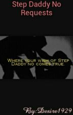 Step Daddy No Requests by Desire1929