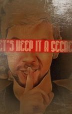 """Let's Keep It A Secret (Sequel to """"The Hunter's My Babysitter."""") by AJ_Rensir"""