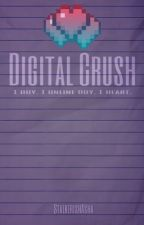 Digital Crush by StalkerishAsha