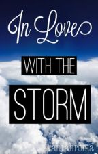 In Love With The Storm by rahrahroma