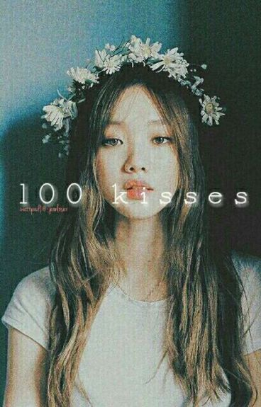 100 Kisses ;NCT MARK FANFIC