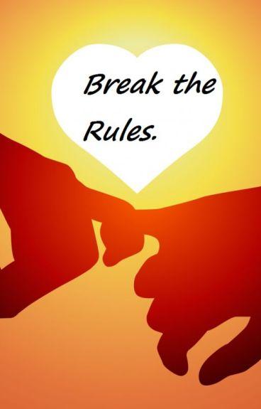 Break the Rules (Natepat/Markpat/Septicpat)