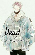 [C] Dead Leaves || k.n.j by KentJ2807__