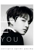 Who Are You ? //Jeon Jungkook by UisaBo