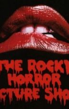 What Rocky Horror Teaches Us by LovelyStitches