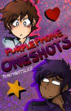 PurplePhone★OneShots by ToastyButtSlice