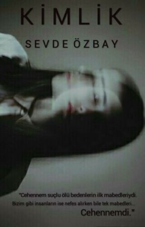 KİMLİK by sevdeozbay7