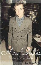 Mr. Styles, the new teacher. by TamiiStyles