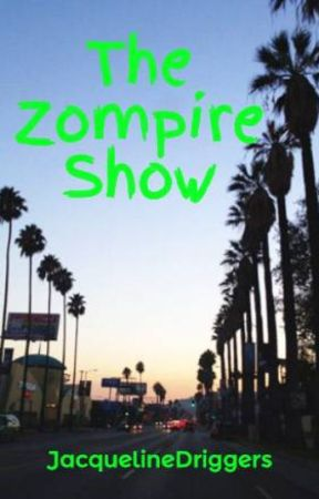 The Zompire Show by JacquelineDriggers