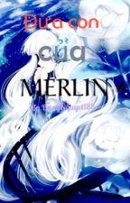 [HP đồng nhân] Đứa con của Merlin by BangNguyet188