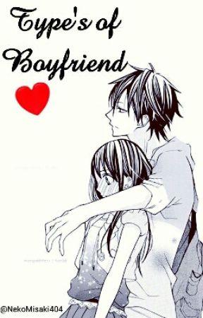 Type's of Boyfriend [PAUSA] by NekoMisaki404