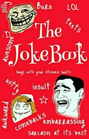 The JokeBook  by FeatherInInk