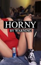 Horny (Volume 1) by WARNlNG