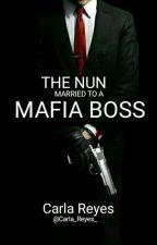 Married To A Mafia Boss by Carla_Reyes_