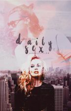 Daily Sex [H.S]  by hharrystyles94