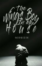 The Wings Boy In My House !!! by Qieqizie