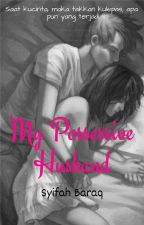 MY POSSESSIVE HUSBAND by syifahbaraq