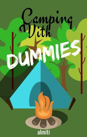 Camping With Dummies by almiti