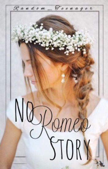 No Romeo Story