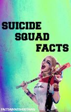 Suicide Squad Facts by FactsAboutEverything
