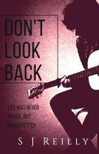Don't Look Back by citywaves