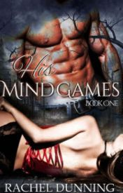 His Mind Games: A Dark and Erotic Paranormal Romance by rapbitopsai