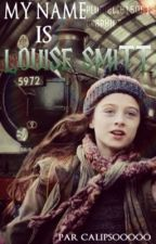 My name is Louise Smitt by _Calipso-