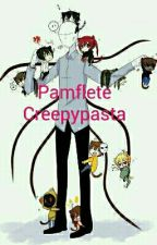 Pamflete Creepypasta by EnderGirl803