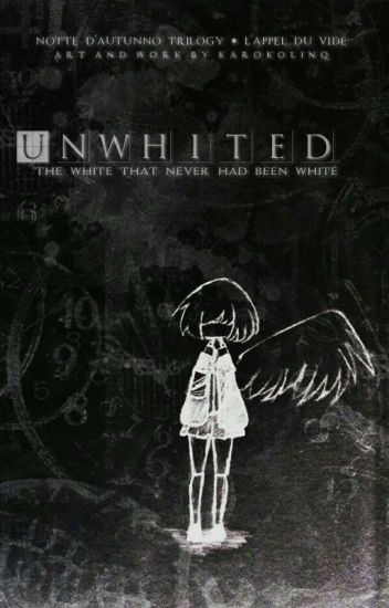 Unwhited [Re-write Proccess]