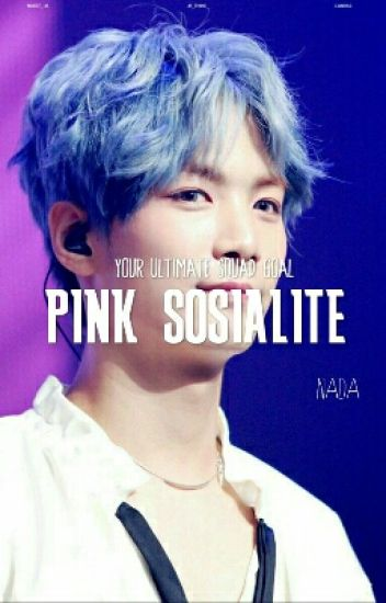 Pink Sosialite [ Blackpink ] (Private)✔
