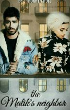 THE MALIK'S NEIGHBOUR ! |Z.M| ||BOOK ONE || by ThurayaEissa