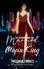 THe Probinsyana Girl Is Married To A Mafia King... Say What?!! by playfulheartofmhine