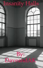Insanity Halls -A SkyMedia AU- by DaveandAK