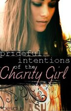 Prideful Intentions of the Charity Girl by hallonn23