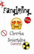 fangirling - choroba śmiertelna by Cukrofob