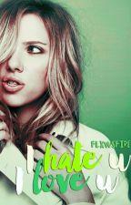 I hate u, I love u. ϟ Romanogers. by flxwsfire