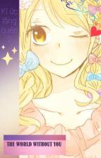 [Fairy Tail Fanfiction][ Lucy Harem ] Kí ức lãng quên - Thế giới vắng em by SakaiYuri